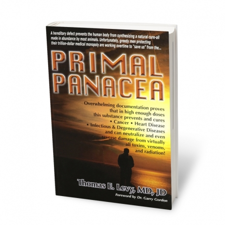 Primal Panacea, Thomas E. Levy, MD, JD